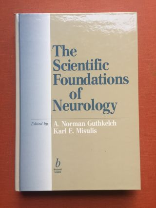 The Scientific Fondations of Neurology - contributor Peter Jannetta's copy