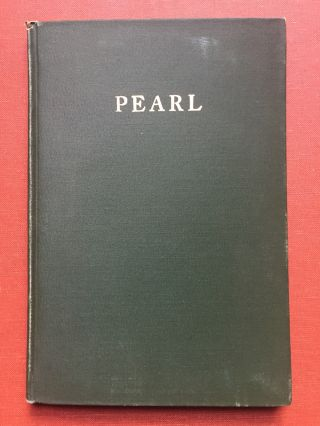 Pearl - Rendered into Modern English Verse - with typed...