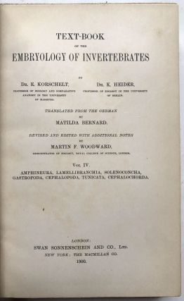 Text-Book of the Embryology of Invertebrates, Vol. IV: Amphineura, Lamellibranchia, Solenoconcha, etc.