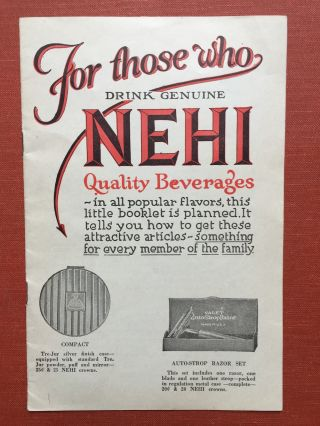 For those who Drink Genuine Nehi Quality Beverages...