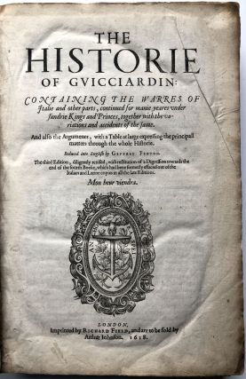 The Historie of Guicciardin: Containing the Warres of Italie and other Parts...