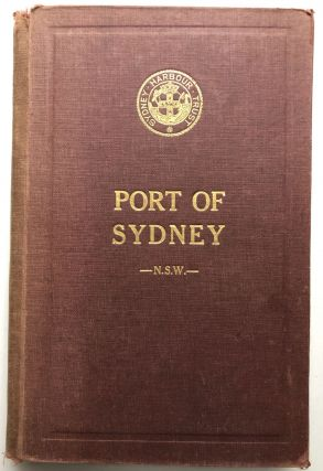 The Port of Sydney, New South Wales: Official Handbook