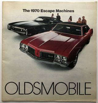 "Oldsmobile brochure ""The 1970 Escape Machines"""