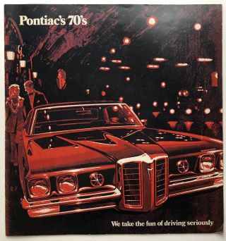 "1970 Pontiac lineup brochure, ""We take the fun of driving seriously"""