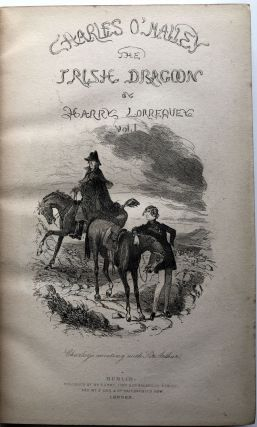 Charles O'Malley, the Irish Dragoon, edited by Harry Lorrequer, illustrations by Phiz, 2 volumes
