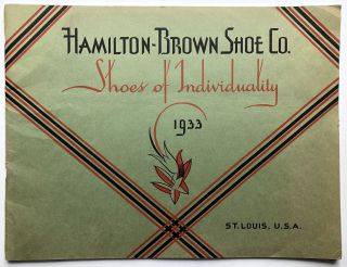 1933 Catalog: Shoes of Individuality. Hamilton-Brown Shoe Co