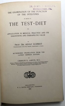 The Examination of the Function of the Intestines by Means of the Test Diet; Its Application in Medical Practice and Its Diagnostic and Therapeutic Value