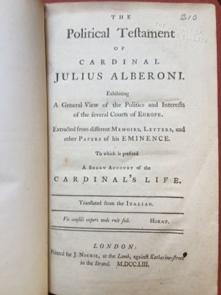 The Political Testament of Cardinal Julius Alberoni, exhibiting a general view of the Politics...