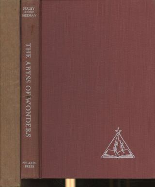 The Abyss of Wonders. Perley Poore Sheehan, JohnT. Brooks, P. Schuyler Miller, Illustrations,...