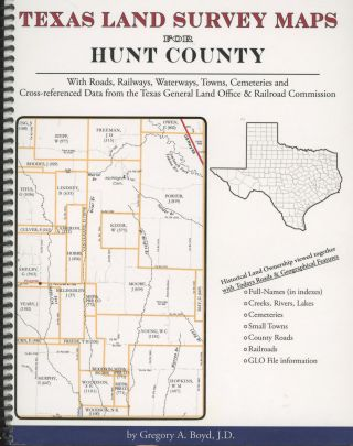 Texas Land Survey Maps for Hunt County with Roads, Railways, Waterways, Towns and Cemeteries....