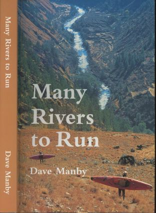 Many Rivers To Run. Dave Manby