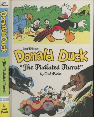 "Walt Disney's Donald Duck: ""The Pixilated Parrot"" (Vol. 6) (The Carl Barks Library). Carl Barks"