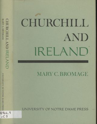 Churchill and Ireland. Mary C. Bromage
