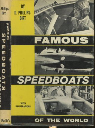 Famous Speedboats of the World. D. A. M. I. N. A. Phillips-Birt