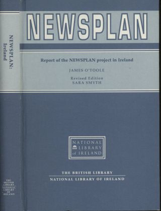 Newsplan: Report of the Newsplan Project in Ireland. O'Toole James