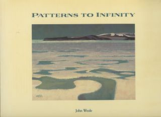 Patterns to infinity: A Canadian Artist's Voyage to the Arctic. John Weale