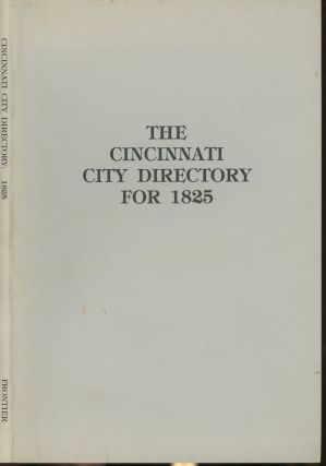 The Cincinnati City Directory for 1825. Harvey Hall, Karen Mauer Green, Introduction