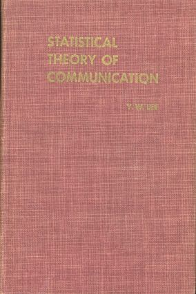 Statistical Theory of Communication. Y. W. Lee