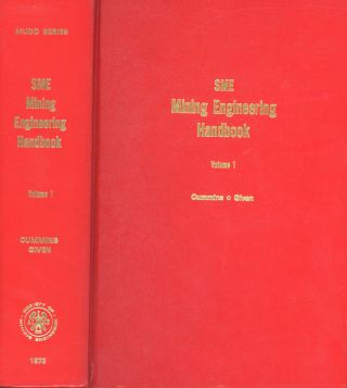 SME Mining Engineering Handbook: Volume 1 Only. Arthur B. Cummins, Ivan A. Given