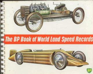 BP Book of World Land Speed Records. The Duke of Richmond, Gordon, Foreword