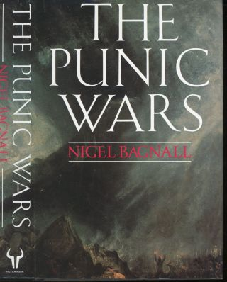 The Punic Wars. Nigel Bagnall