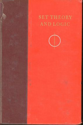 Set Theory and Logic. Robert R. Stoll