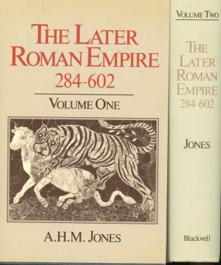 The Later Roman Empire: 284-602: A Social, Economic, and Administrative Survey (2 Volume Set). A....