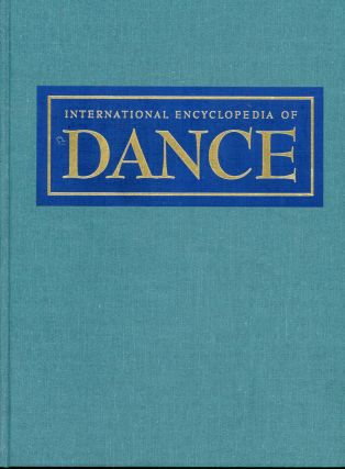 International Encylopedia of Dance (6 Volume Set). Selma Jeanne Cohen, Curtis Carter, Foreword