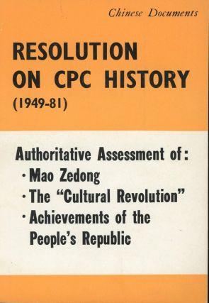 Resolution on CPC History (1949-81