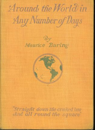 Around the World in Any Number of Days. Maurice Baring, Walter J. Enright Vincent Lynch,...