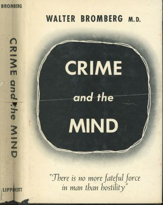 Crime and the Mind. Walter Bromberg