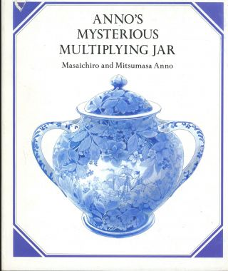 Anno's Mysterious Multiplying Jar. Masaichiro and Mitsumasa Anno