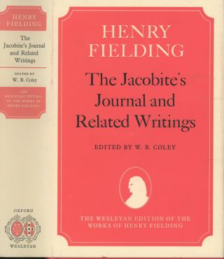 The Jacobite's Journal and Related Writings. Henry Fielding, W B. Coley