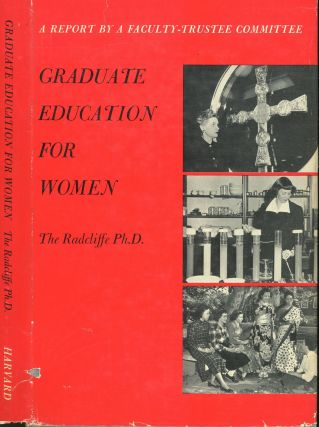 Graduate Education for Women. The Radcliffe Ph D