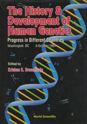 The History and Development of Human Genetics: Progress in Different...