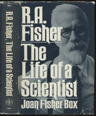 R. A. Fisher: The Life of a Scientist (Wiley Series...