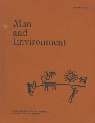 Man and Environment: Volume VIII, 1984. D. P. Agrawal, Dilip Chakrabarti, D. K. Bhatt, R. K. Pant