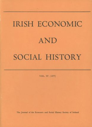 Irish Economic and Social History: The Journal of the Economic and Social History Society of...
