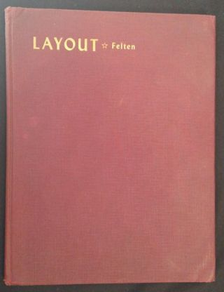 Layout: The Practical Application of the Principles of Design to...