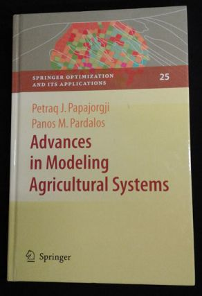Advances in Modeling Agricultural Systems (Springer Optimization and Its Applications, Volume...