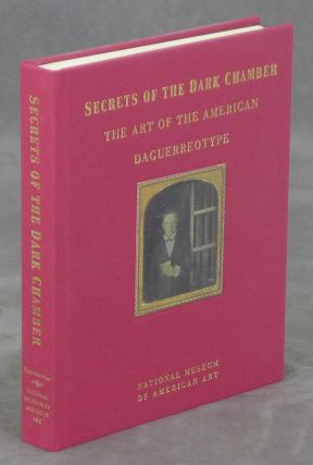 Secrets of the Dark Chamber: The Art of the American...