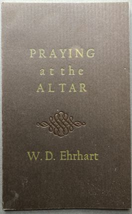 Praying at the Altar - signed limited. W. D. Ehrhart
