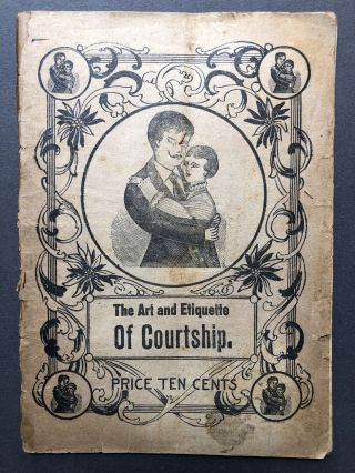 The Art and Etiquette of Courtship. Anonymous