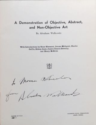 A Demonstration of Objective, Abstract, and Non-Objective Art. With Introductions by Oscar Bluemner, Jerome Mellquist, Charles Caffin, Sidney Janis, James Johnson Sweeney, and Henry McBride