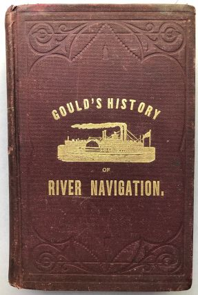 Fifty Years on the Mississippi, or, Gould's History of River Navigation