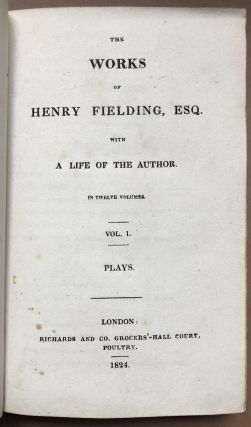 The Works Of Henry Fielding With A Life Of The Author, 12 volumes complete
