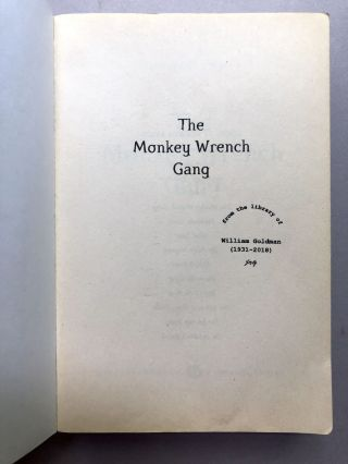 The Monkey Wrench Gang -- William Goldman's copy with his marks