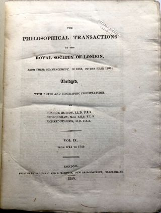 The Philosophical Transactions of the Royal Society of London...Abridged. Vol. IX (9): From 1744 to 1749