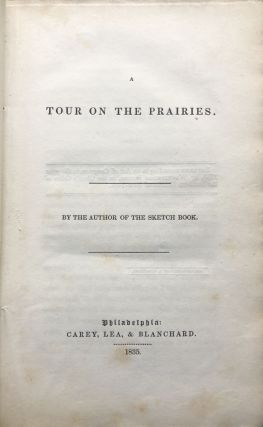 The Crayon Miscellany, No. 1: A Tour on the Prairies