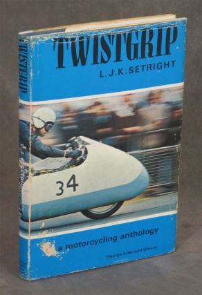 Twistgrip, A Motorcycling Anthology; Motor Cycling